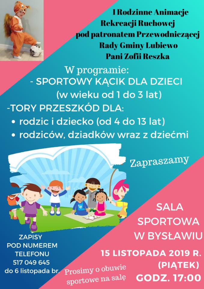 I Rodzinne Animacje Rekreacji Ruchowej pod patronatem Przewodniczącej Rady Gminy Lubiewo Pani Zofii Reszka